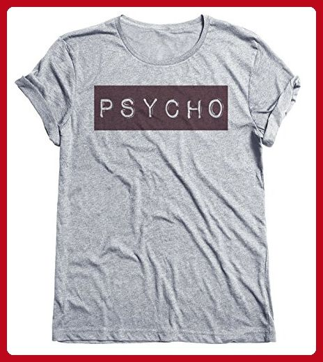 Psycho Mens & Ladies Fashion Slogan Unisex Fit T-Shirt [Apparel] - Cool and funny shirts (*Amazon Partner-Link)