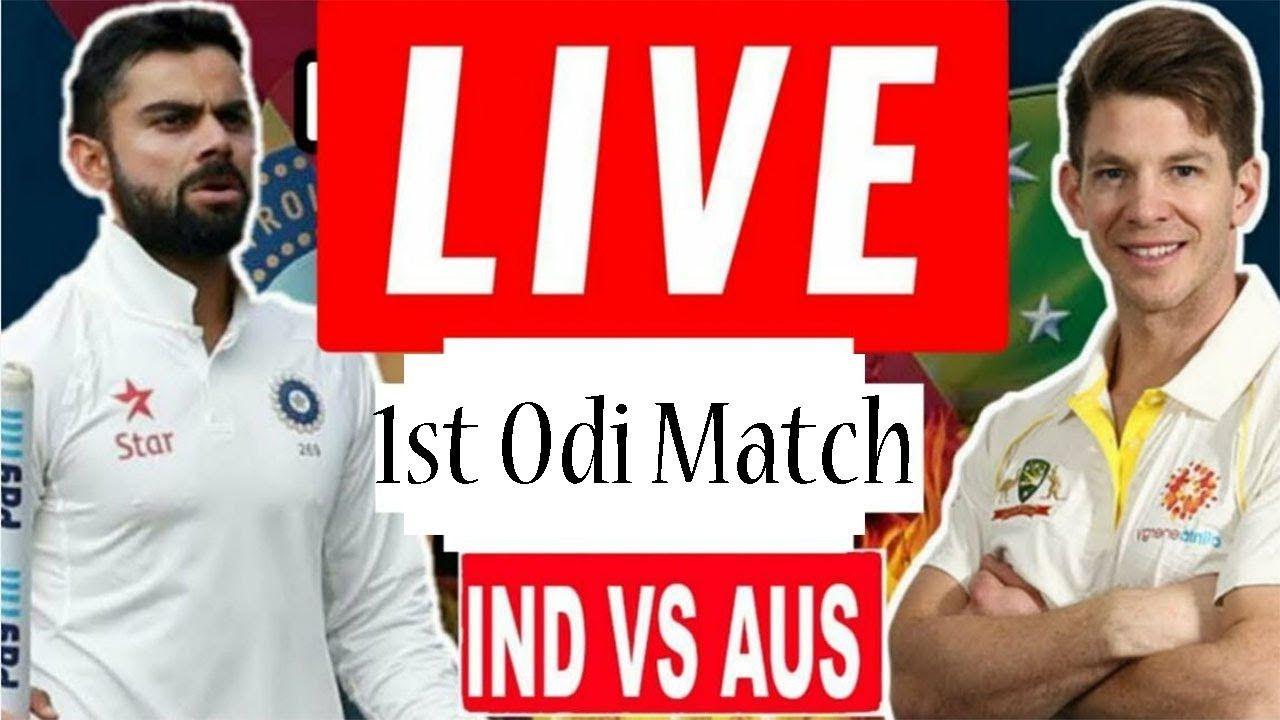 India vs australia 1st odi match live 2019Sony six live