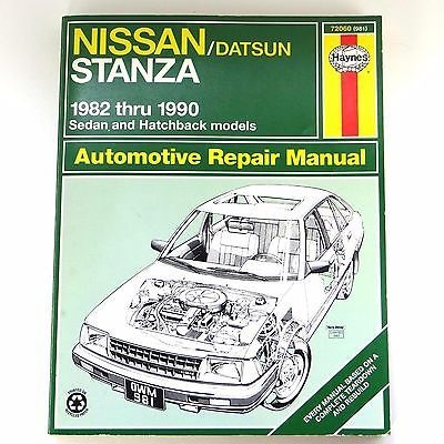 Haynes Nissan Datsun Stanza 1982 1990 Sedan Hatchback Automotive Repair Manual Automotive Repair Repair Manuals Nissan