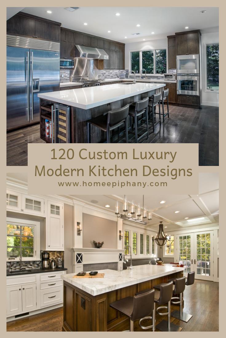 120 Custom Luxury Modern Kitchen Designs Luxury Kitchen Design