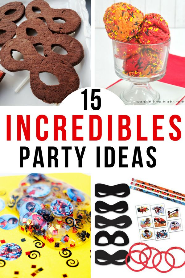 Beautiful These Incredibles 2 Party Ideas Are, Well, Incredible! From Food To Fun To  Decor, Weu0027ve Got Your Party Plans Covered! Check Out The Optiou2026 | Disney DIY  ...