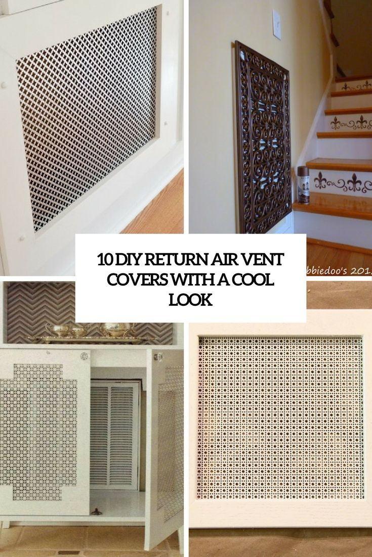 Diy Return Air Vent Covers With A Cool Look Cover Air Vent