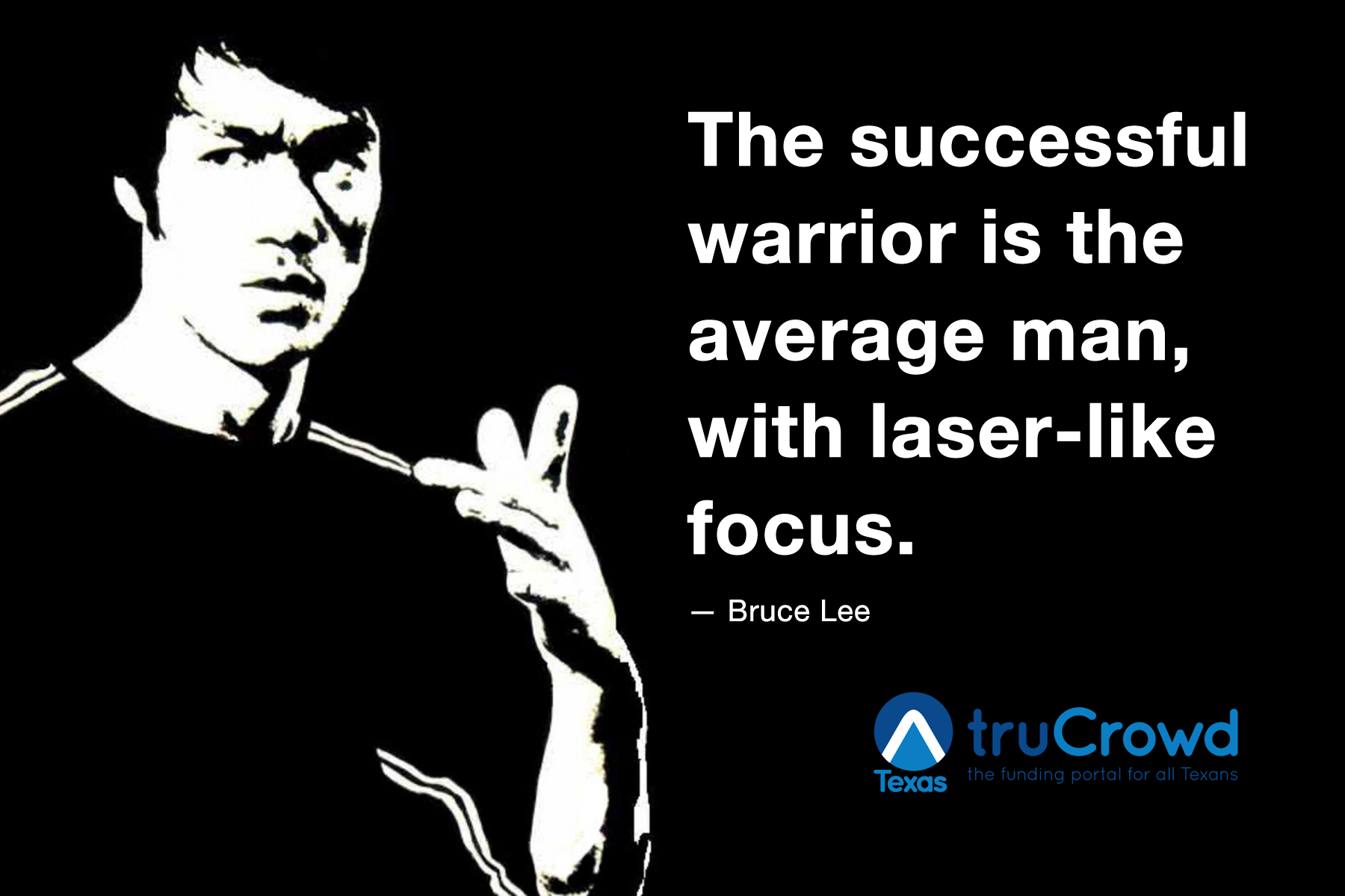 The Successful Warrior Is The Average Man With Laser Like Focus Bruce Lee Quote Bruce Lee Man Motivation