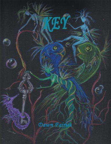 Key by Dawn Fairies, http://www.amazon.com/dp/B00H1KC3IY/ref=cm_sw_r_pi_dp_8eMFub09TXXYY