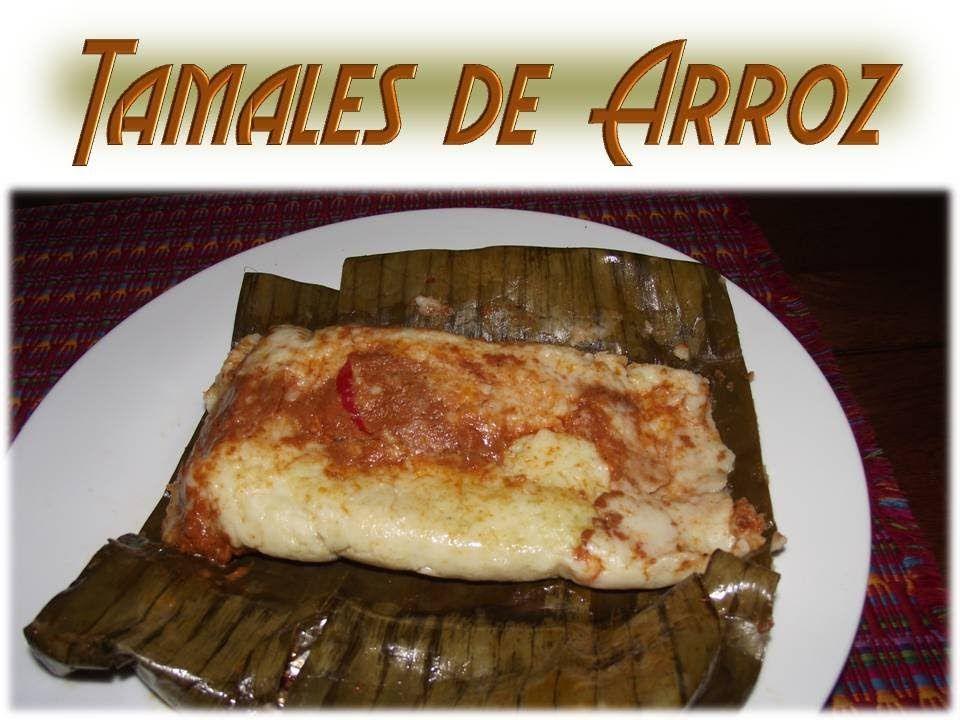 Receta tamales de arroz guatemala playlist yummy ideas receta tamales de arroz guatemala playlist forumfinder Images