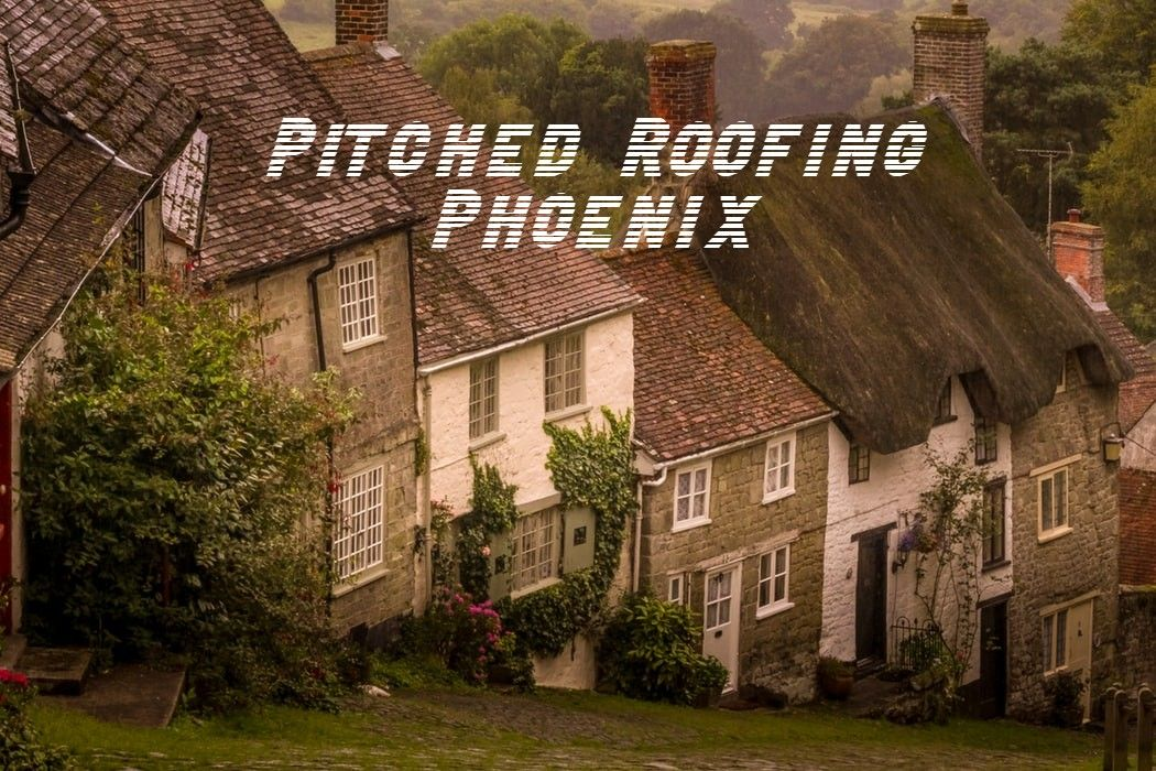 Pitched Roofing Phoenix Roof installation, Pitched roof