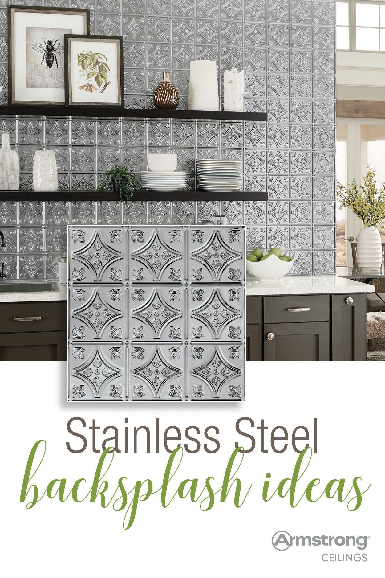 Stainless Steel Backsplash Ideas From Armstrong Ceilings Sponsored Metal Tile Backsplash Metallic Backsplash Stainless Steel Backsplash