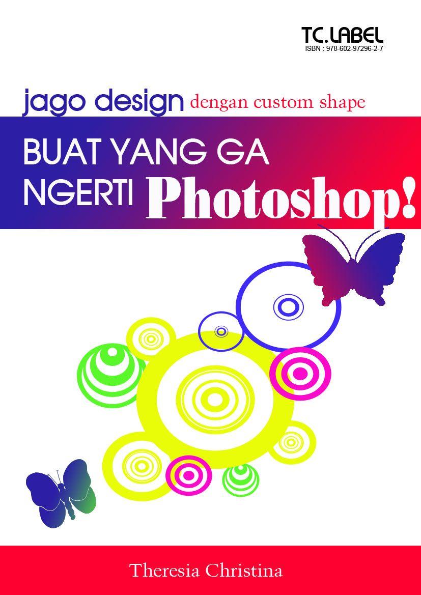 Toko Saya Jago Design Dengan Custom Shape Photoshop Belajar