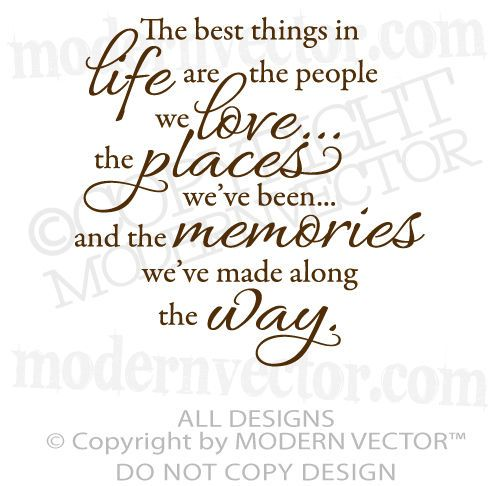 THE BEST THINGS IN LIFE Quote Vinyl Wall Decal Inspirational ♥ LOVE,  MEMORIES