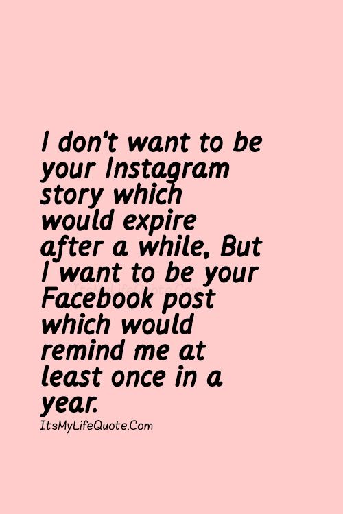 I Don T Want To Be Your Instagram Story Which Would Expire After A