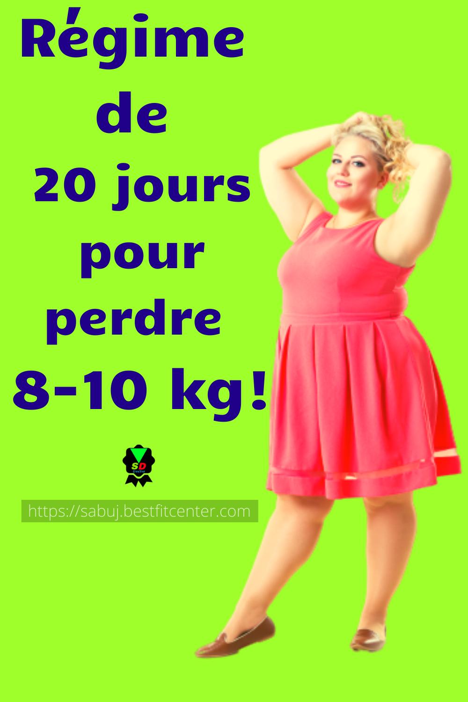 Régime de 20 jours pour perdre 8-10 kg!!!!! en 2020