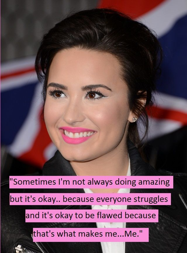 Demi Lovato Self Esteem And Body Image Inspirational Quotes Demi Lovato Quotes Demi Lovato Demi
