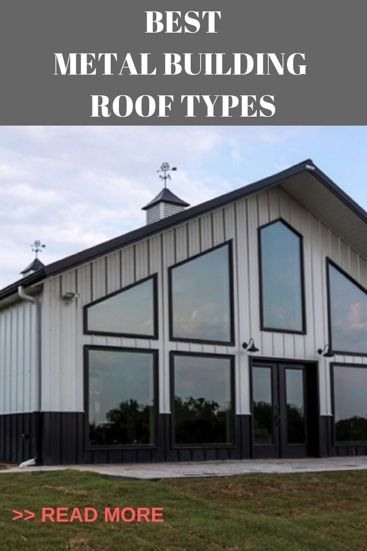 Best metal building roof types metal building roof types