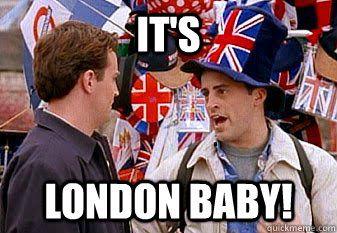 8358460337d59930737d2aa4cbc1b05c joey its london baby! f r i e n d s pinterest meme