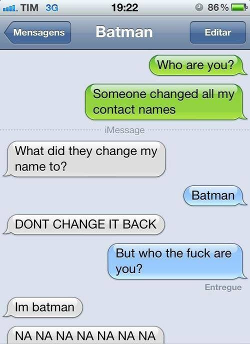 Funny Picture Messages Messages Funny Message Funny Message Batman