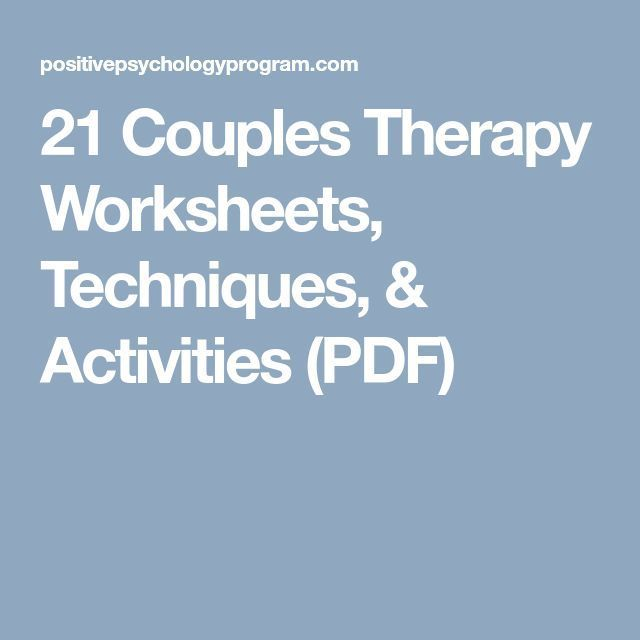 21 Couples Therapy Worksheets, Techniques, & Activities ...