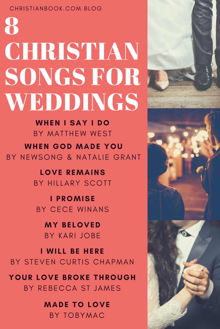 11 Christian Songs For Weddings Christian Wedding Songs Best