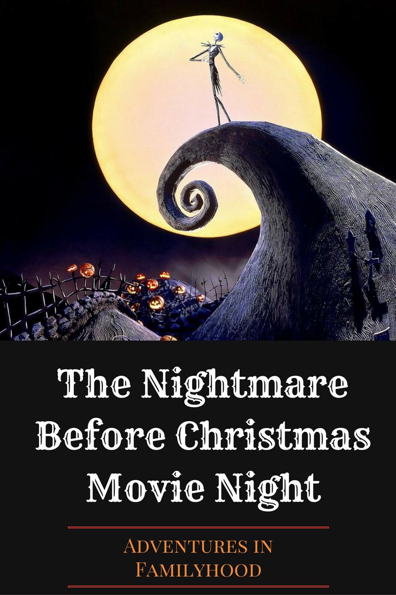 Nightmare Before Christmas Movie Night Christmas Movie Night Nightmare Before Christmas Movie Halloween Movie Night