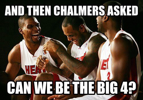8359fe34f8a78d5a420ab8305992494e and then chalmers ask can we be the big four miami heat meme