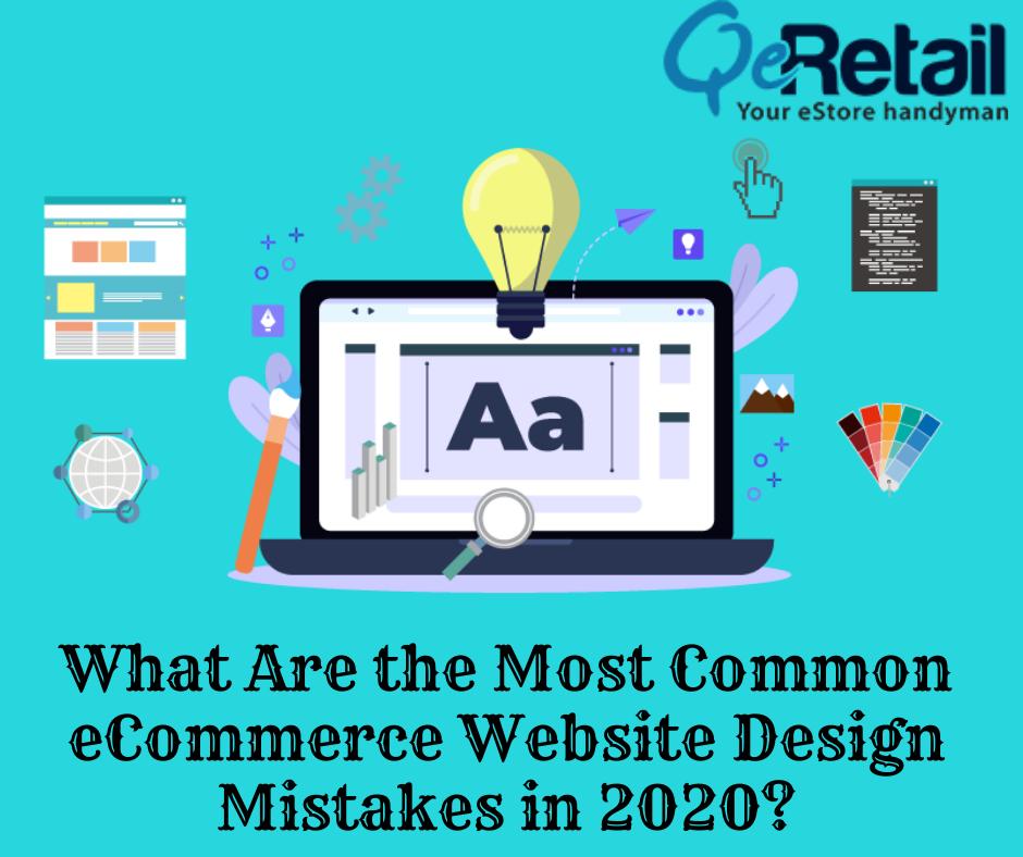 10 Ecommerce Mistakes In Website Designing Blog Qeretail In 2020 Website Design Ecommerce Web Design Ecommerce Website Design