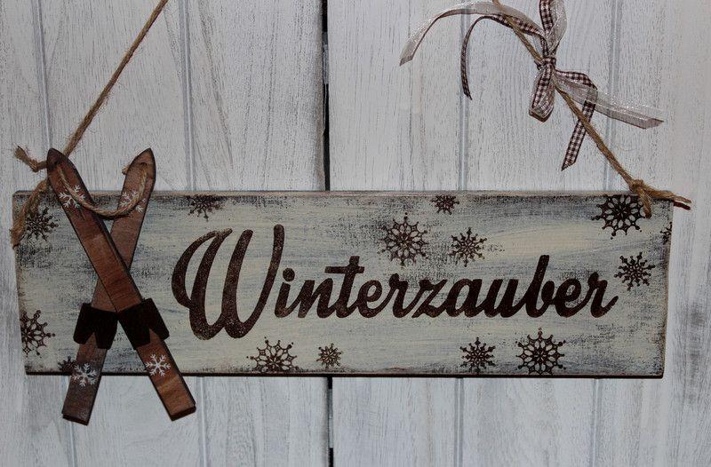 Winterzauber schild holz shabby von inas nordlichter auf - Dekoration winterzauber ...