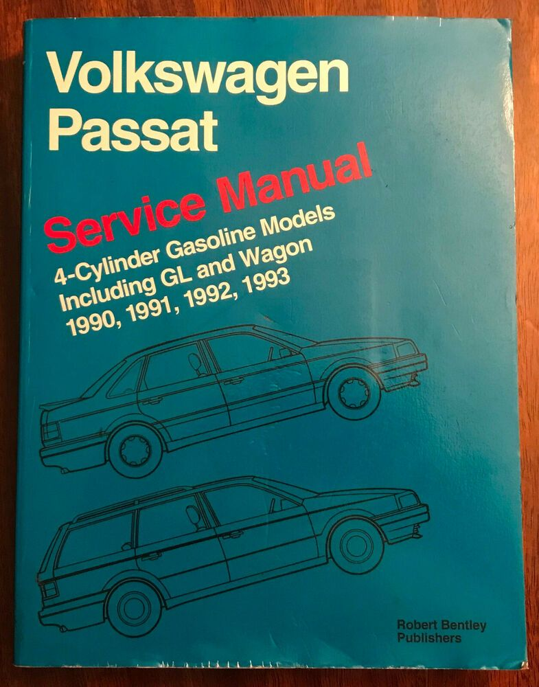 Volkswagen Passat Service Manual 1990 1991 1992 1993 4 Cylinder Gasoline Models 9780837603780 Ebay Volkswagen Volkswagen Passat Model