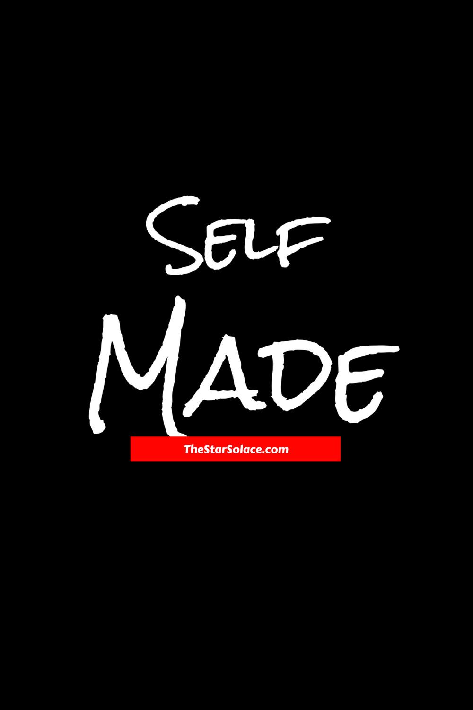 I Am Self Madestar Solace Motivation Inspiration Business