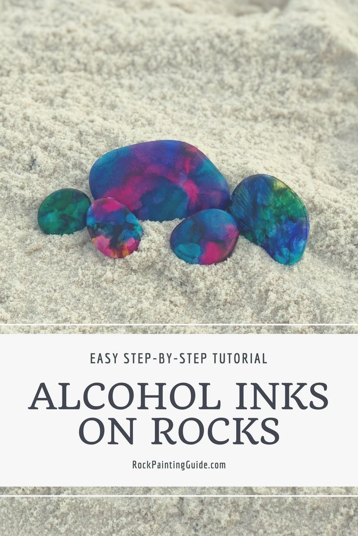Beginners guide to using alcohol inks on rocks alcohol