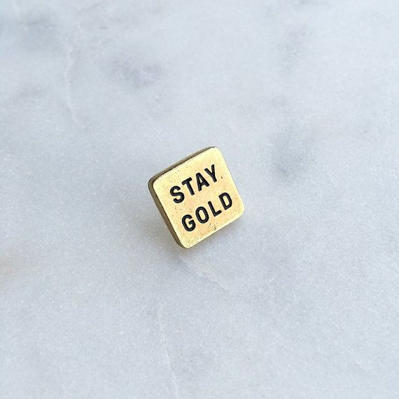 Stay Gold Pin by GhostGoodsCo on Etsy