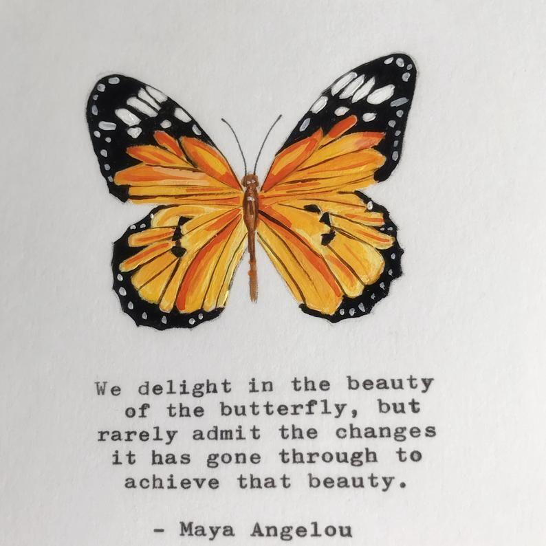 Maya Angelou hand painted giclee print of Monarch Butterfly with Maya Angelou Quote, Monarch Butterfly artwork.