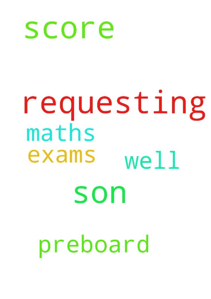 Requesting prayers for my son to score - Requesting prayers for my son to score well in maths preboard exams Posted at: https://prayerrequest.com/t/uaK #pray #prayer #request #prayerrequest