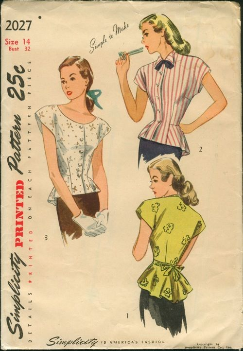 """""""Simplicity 2027; ©1947; Misses' and Women's Blouse: The front-buttoning blouse is fitted with darts at the underarm and waistline. A rippled peplum and extended shoulders are featured. Style I has a high neckline. Tie ends that are joined in the side front seams form a center back bow. In Style II, a pointed collar and ribbon tie trim the neck edge. Style III has a low, rounded neckline."""""""