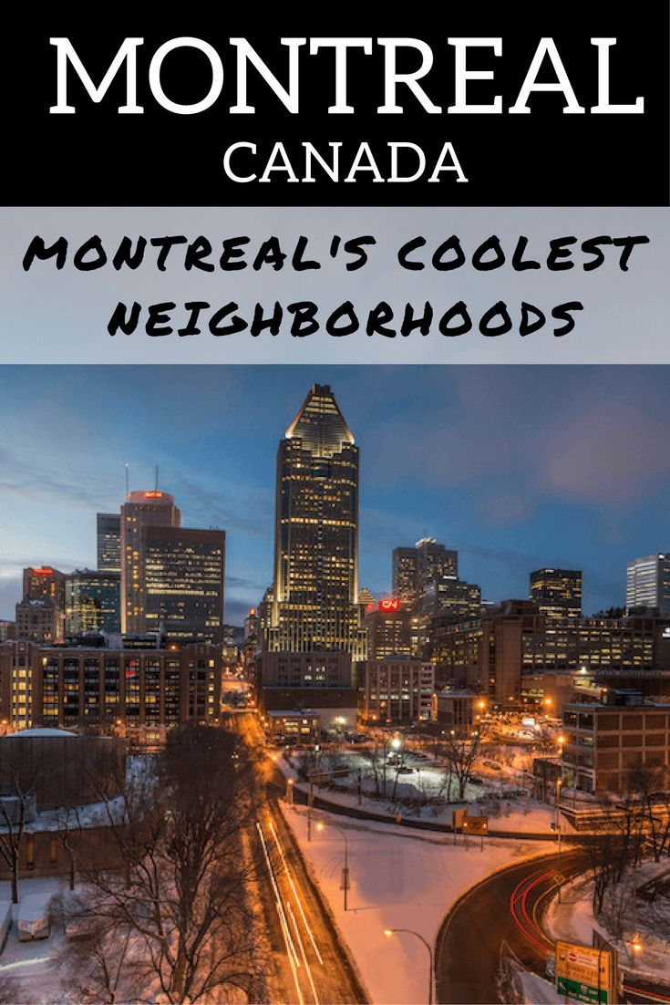 Where To Stay In Montreal Montreal S Coolest Neighborhoods