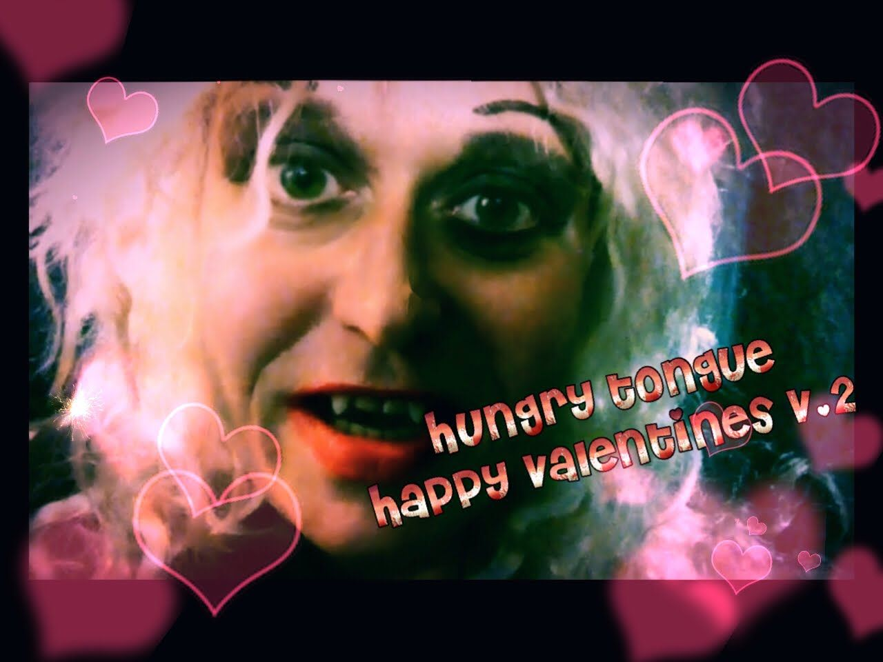 Hungry Tongue Happy valentines V.2 (accidently deleted the old video)