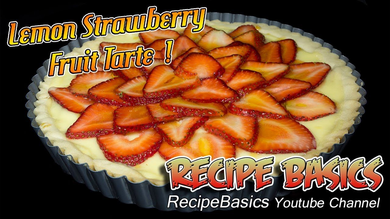 Lemon Strawberry Fruit Tart Recipe Need this to see continuation of sweet tart shell instructions