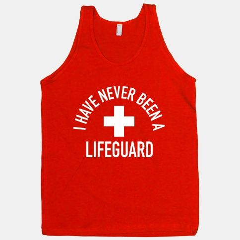 47d4f0f37ab29 some people should really start wearing these instead of actual lifeguard  ones LOL. I Have Never Been ...