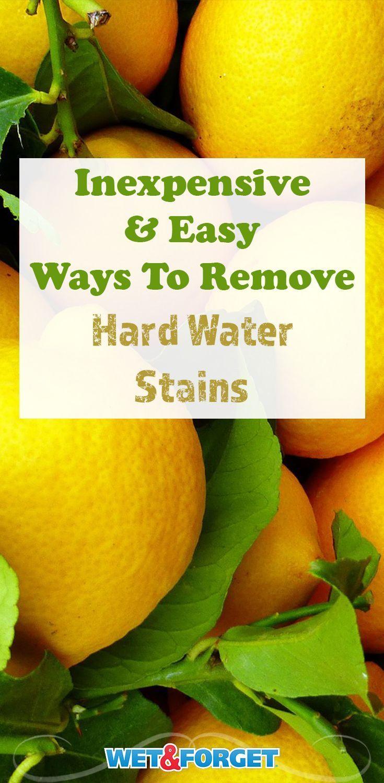 10 ways to dissolve stubborn hard water stains hard