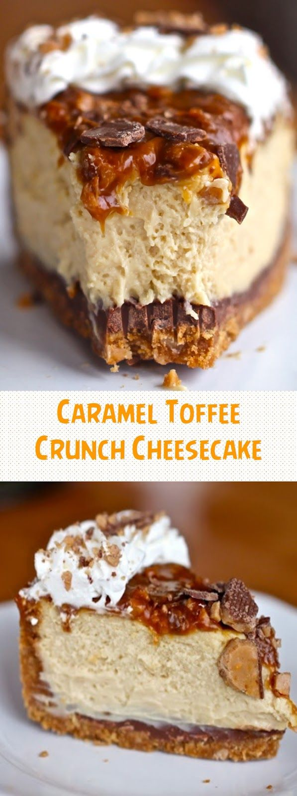 Photo of Caramel Toffee Crunch Cheesecake #cheesecake #toffee