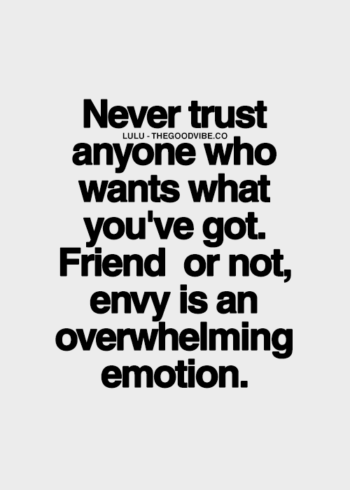 Log In Tumblr Envy Quotes Truths Jealous Friends Quotes Envy Quotes