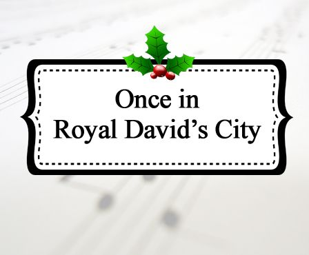 Once in Royal David\u0027s City Celebrating Holidays -- Includes a - student sign in sheet