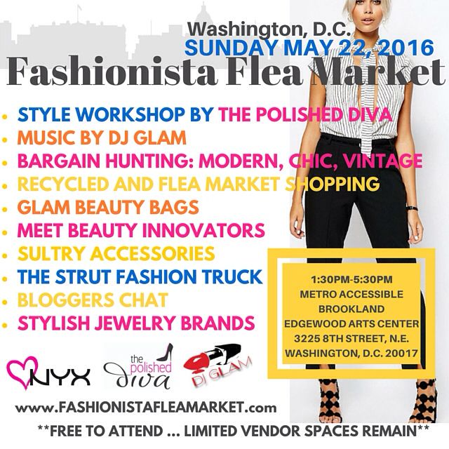 Fashionista Flea Market is coming to DC on May 22, 2016!