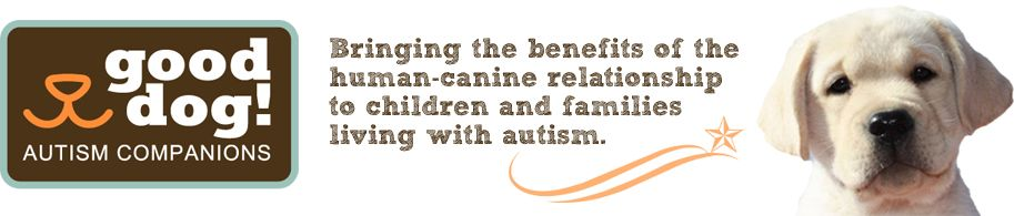 Good dog autism companions http://gooddogautismcompanions.org/