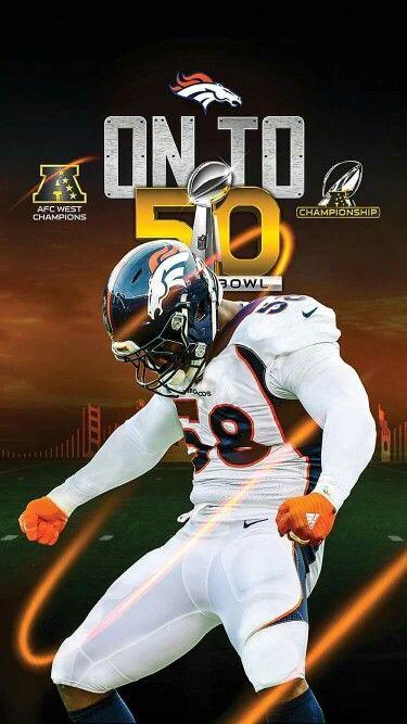 Super Bowl 50 Von Miller Denver Broncos Denver Broncos Logo Denver Broncos Football