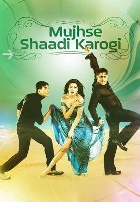 Mujhse Shaadi Karogi Hindi Movie Free Movies Bollywood Posters