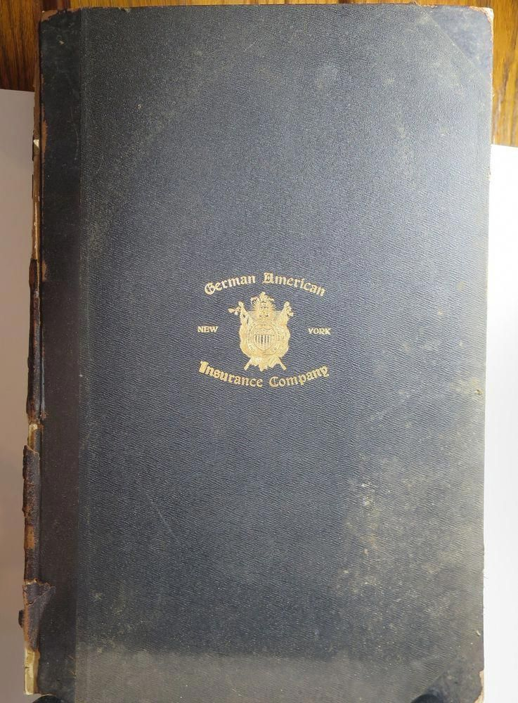 1908 Early American Ledger of German American Insurance