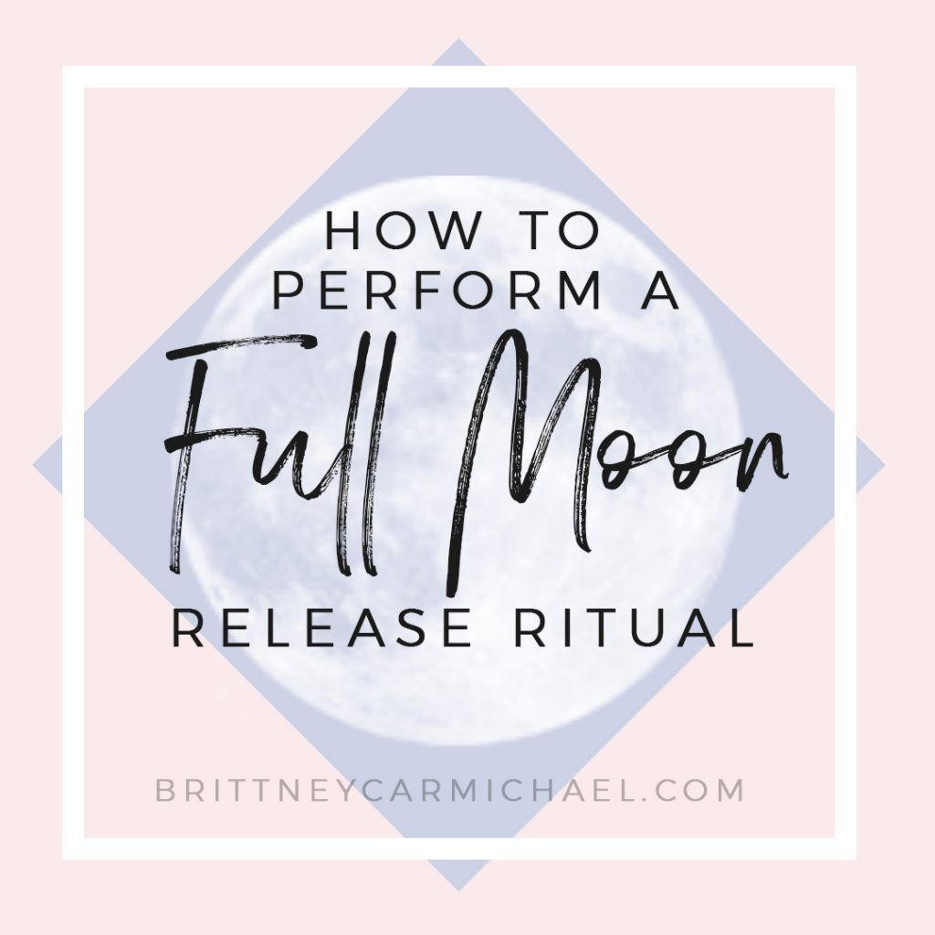 How To Perform A Full Moon Release Ritual