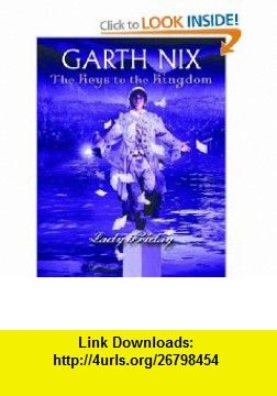 Lady friday keys to the kingdom book 5 9780439700887 garth lady friday keys to the kingdom book 5 9780439700887 garth nix fandeluxe Ebook collections