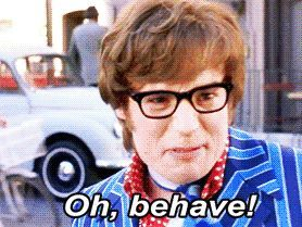 11 Austin Powers Quotes You Should Be Using Every Day Austin