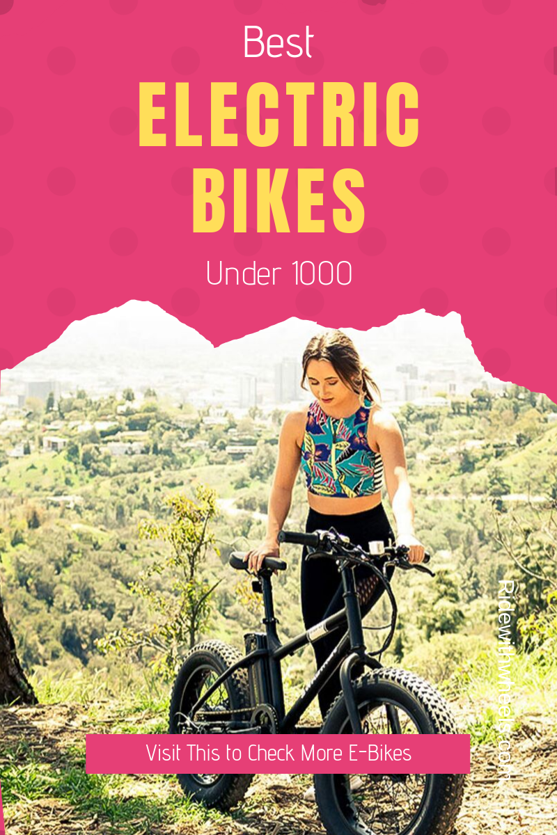 Best Electric Bikes Under 1000 With Images Best Electric Bikes