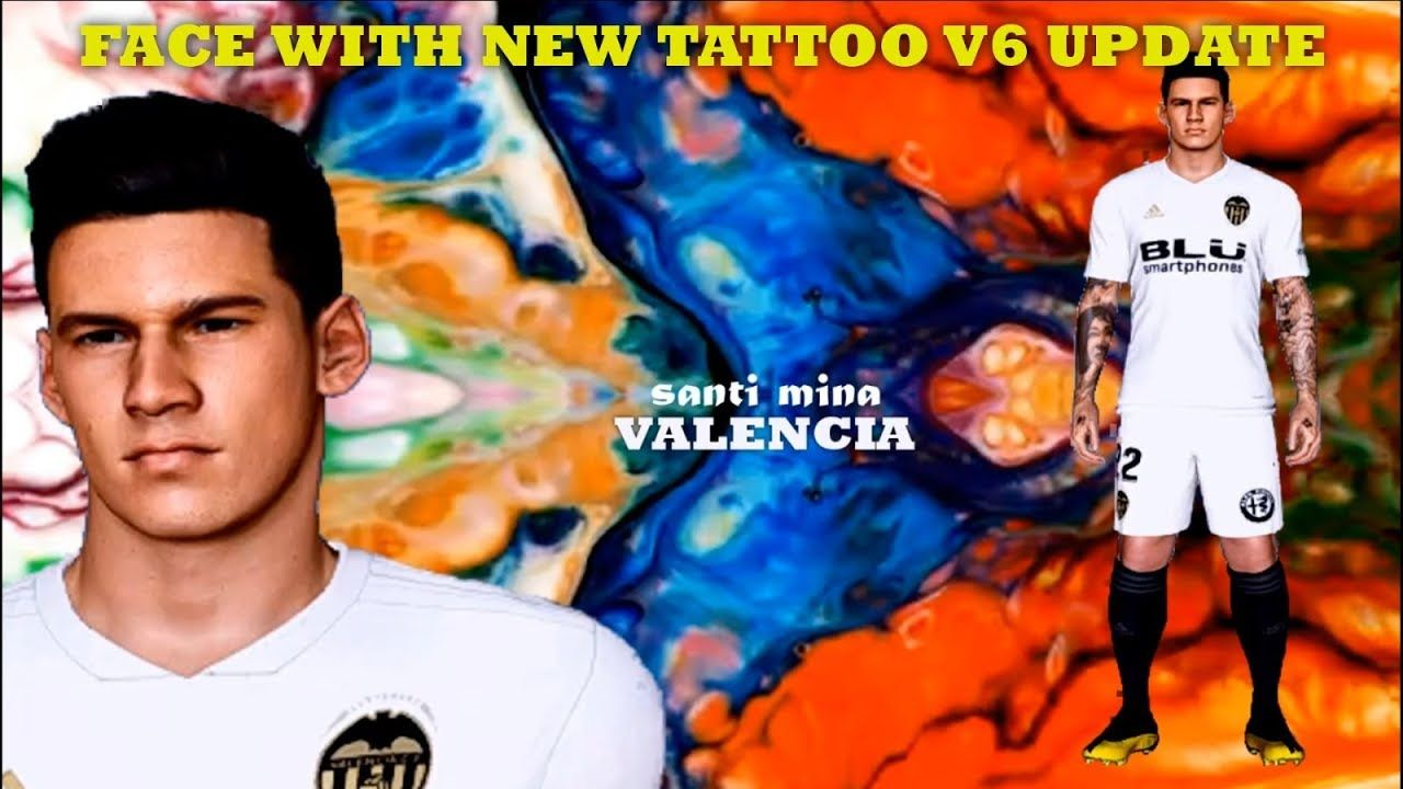 Face With New Tattoo V6 Update for PTE Patch 6 5 3